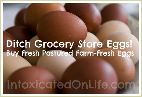 Ditch Grocery Store Eggs