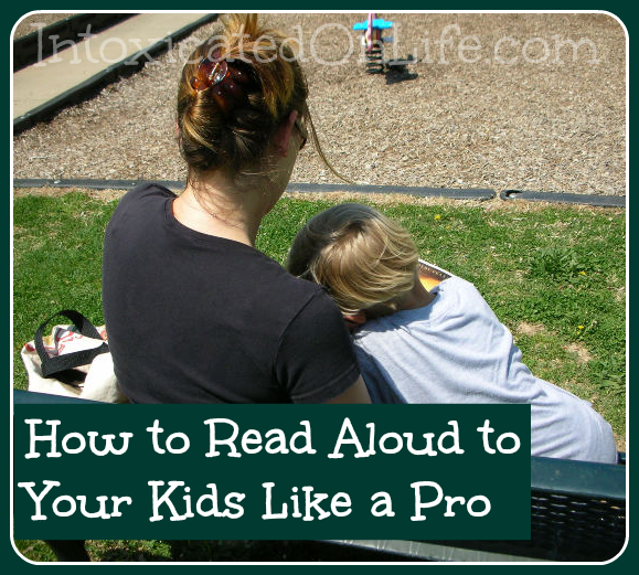 How to Read Aloud to Your Kids LIke a Pro