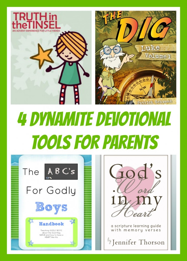4 Dynamite Devotional Tools for Parents (All of these and more... @ IntoxicatedOnLife.com)