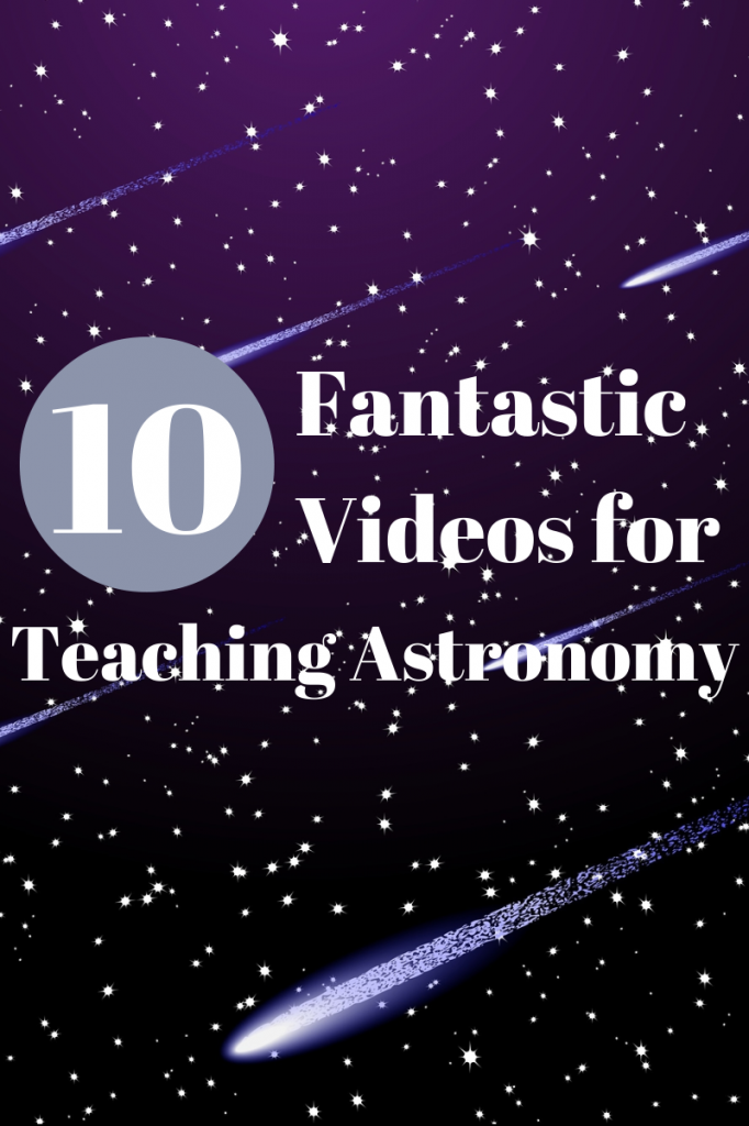 My Top 10 Favorite Videos for Teaching Astronomy!