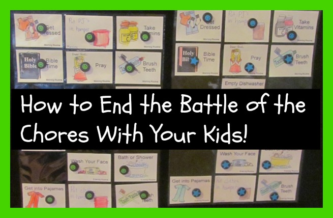 How to End the Battle of the Chores with Your Kids!