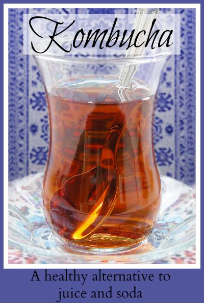 Kombuncha - A Healthy Alternative to Juice and Soda