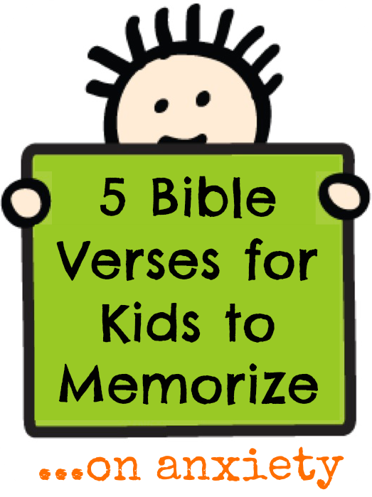 5 Bible Verses for Kids to Memorize on anxiety