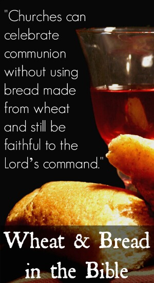 Wheat and Bread in the Bible