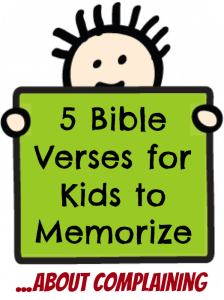 5 Bible Verses for Kids to Memorize about Complaining