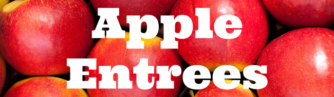 Apple Entrees