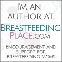 BreastfeedingPlace.com: Encouragement and Support for Breastfeeding Moms