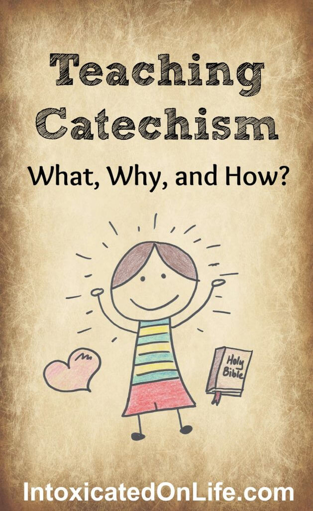 Teaching Your Kids Catechism: Not as stodgy as you think