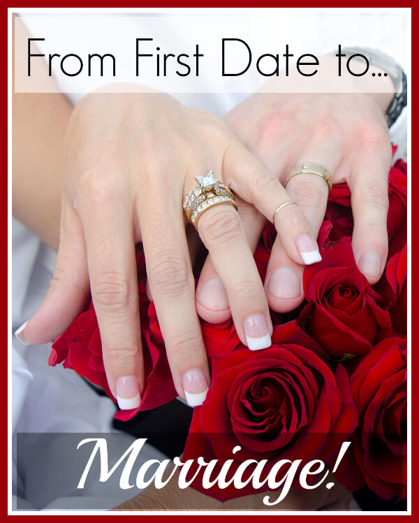 From First Date to Marriage