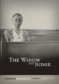 Widow and judge modern parables