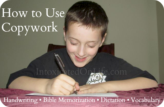 How to Use Copywork for- Handwriting, Bible Memorization, Dictation, and Vocabulary