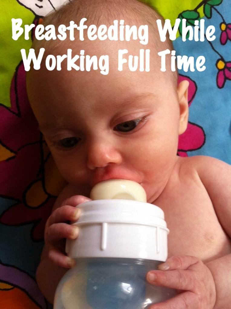 Breastfeeding While Working Full Time