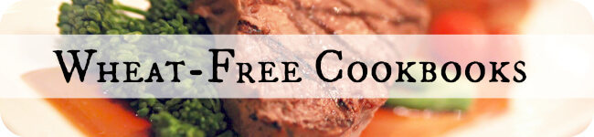 Wheat-Free Cookbooks