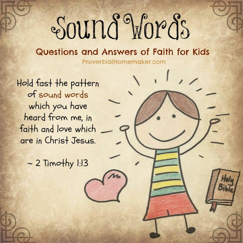 Teaching Catechism: Sound Words