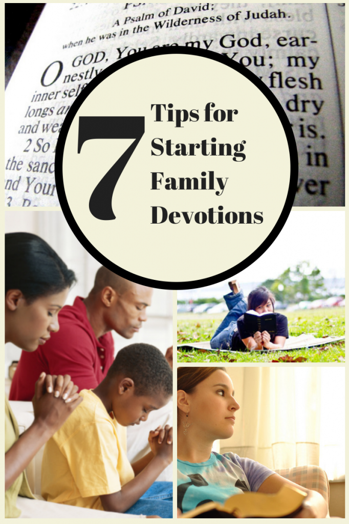 7 Tips for Starting Family Devotions
